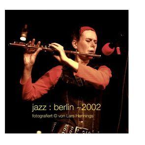 jazz : berlin  ~2002 von Hennings,  Lars