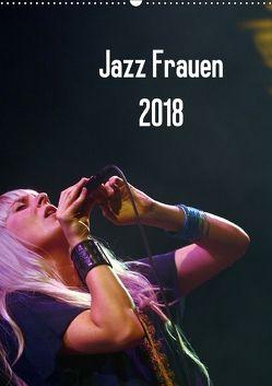 Jazz Frauen 2018 (Wandkalender 2018 DIN A2 hoch) von Klein,  Gerhard