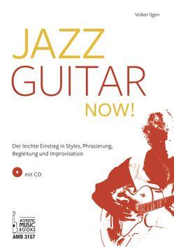 Jazz Guitar now! von Ilgen,  Volker