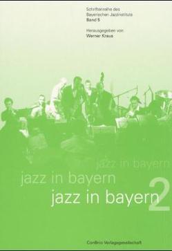 Jazz in Bayern 2 von Kraus,  Werner