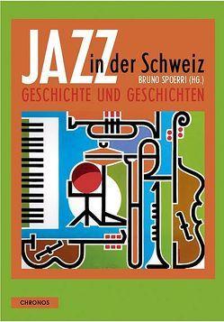 Jazz in der Schweiz von Spoerri,  Bruno
