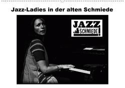 Jazz Ladies in der alten Schmiede (Wandkalender 2021 DIN A2 quer) von Gräf,  Ulrich