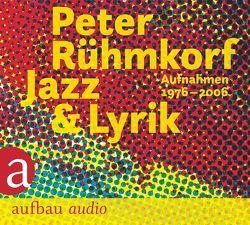 Jazz & Lyrik von Rühmkorf ,  Peter