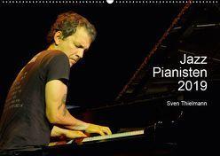 Jazz Pianisten 2019 (Wandkalender 2019 DIN A2 quer) von Essen, Thielmann,  Sven