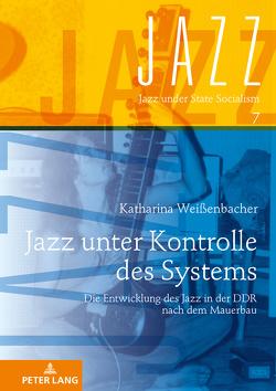 Jazz unter Kontrolle des Systems von Weißenbacher,  Katharina