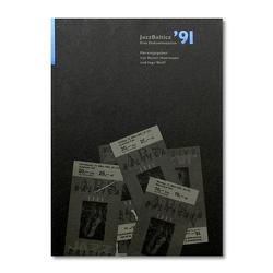 Jazzbaltica '91 von Haarmann,  Rainer, Lake,  Steve, Lewerenz,  Werner, Mähl,  Caroline, Nickolaus,  Axel, Stöhrmann,  Christian, Wulff,  Ingo