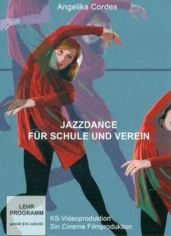 Jazzdance für Schule und Verein von Cordes,  Angelika, Stillger,  Klaus
