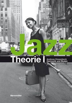 Jazztheorie / Jazztheorie I + II als Paket von Kissenbeck,  Andreas