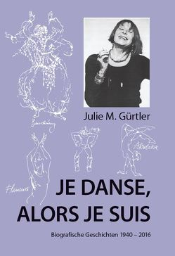 Je danse, alors je suis von Gürtler,  Julie