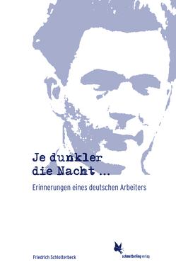 Je dunkler die Nacht… von Schlotterbeck,  Friedrich, Wolf,  Christa