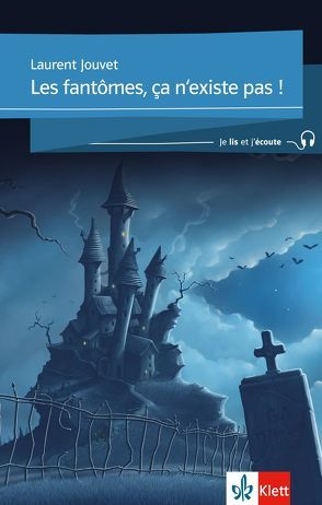Je lis et j'écoute  / Les fantômes, ça n'existe pas von Jouvet,  Laurent