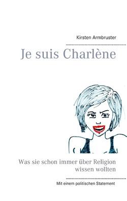Je suis Charlène von Armbruster,  Kirsten
