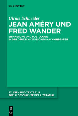 Jean Améry und Fred Wander von Schneider,  Ulrike