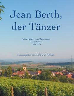 Jean Berth, der Tänzer von Berth,  Jean, Hobohm,  Heinz-Uwe