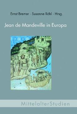 Jean de Mandeville in Europa von Bremer,  Ernst, Röhl,  Susanne