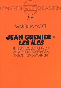 Jean Grenier – «Les Iles» von Yadel,  Martina