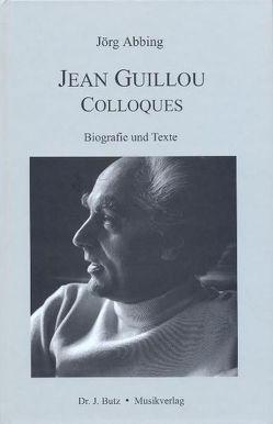 Jean Guillou – Colloques von Abbing,  Jörg, Bastian,  Wolf, Hütte,  Dorothea