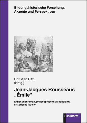 """Jean-Jacques Rousseaus """"Émile"""" von Ritzi,  Christian"""