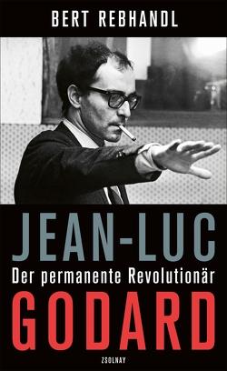 Jean-Luc Godard von Rebhandl,  Bert