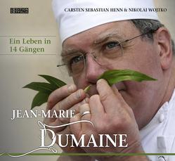 Jean-Marie Dumaine – Ein Leben in 14 Gängen von Henn,  Carsten Sebastian, Schneider,  Ira, Wojtko,  Dr. Nikolai