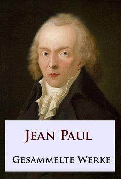 Jean Paul – Gesammelte Werke von Paul,  Jean