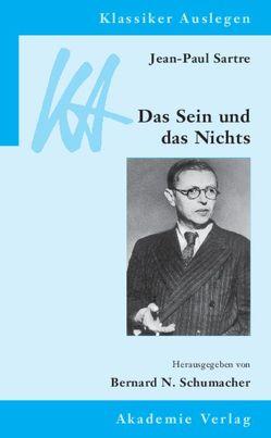 Jean-Paul Sartre: Das Sein und das Nichts von Schumacher,  Bernard N.