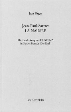 Jean-Paul Sartre: La Nausée von Firges,  Jean
