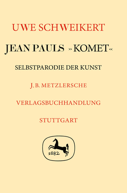 """Jean Pauls """"Komet"""" von Schweikert,  Uwe"""