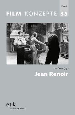 Jean Renoir von Gotto,  Lisa, Krützen,  Michaela, Liptay,  Fabienne, Wende,  Johannes