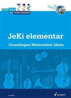 Jedem Kind ein Instrument von Dues,  Stefanie, Eibeck,  Gilla, Hartman-Hilter,  Christine, Neumann,  Friedrich