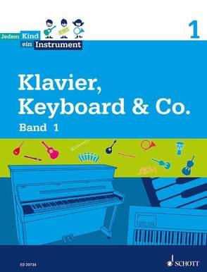 Jedem Kind ein Instrument von Blaschke,  Maren, Brunner,  Michael, Reineck,  Elke