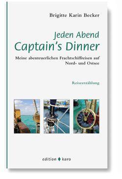 Jeden Abend Captain's Dinner von Becker,  Brigitte