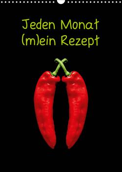 Jeden Monat m(ein) Rezept (Wandkalender 2021 DIN A3 hoch) von Kaina,  Miriam