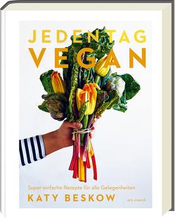 Jeden Tag Vegan von Katy Beskow
