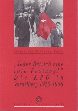 Jeder Betrieb eine rote Festung! von Rheticus Gesellschaft, Weber,  Jürgen, Weber,  Wolfgang