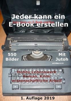 Jeder kann ein E-Book erstellen von Itdoor,  Klaus