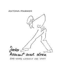 Jeder kommt mal dran von Fournier,  Antonia