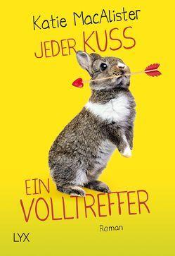 Jeder Kuss ein Volltreffer von Krohm-Linke,  Theda, MacAlister,  Katie