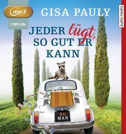 Jeder lügt, so gut er kann von Pauly,  Gisa, Wolters,  Doris