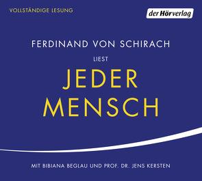Jeder Mensch von Beglau,  Bibiana, Kersten,  Jens, Schirach,  Ferdinand von