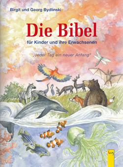 Die Bibel von Bydlinski,  Birgit, Bydlinski,  Georg, Eissmann,  Anke Katrin