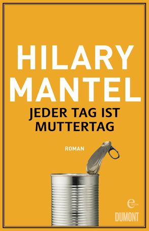 Jeder Tag ist Muttertag von Löcher-Lawrence,  Werner, Mantel,  Hilary