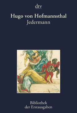 Jedermann von Hofmannsthal,  Hugo von, Kiermeier-Debre,  Joseph
