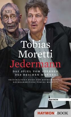 Jedermann von Moretti,  Tobias, von Hofmannsthal,  Hugo