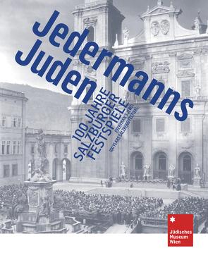 Jedermanns Juden von Fellner,  Sabine, Patka,  Markus G.