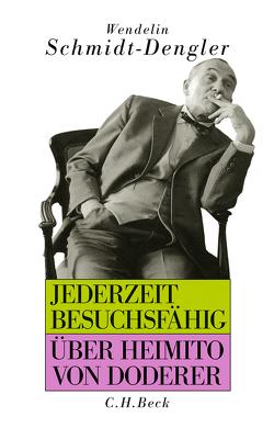 Jederzeit besuchsfähig von Schmidt-Dengler,  Wendelin, Sommer,  Gerald