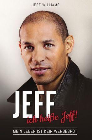 JEFF… ich heiße Jeff! von Beutl,  Silvia