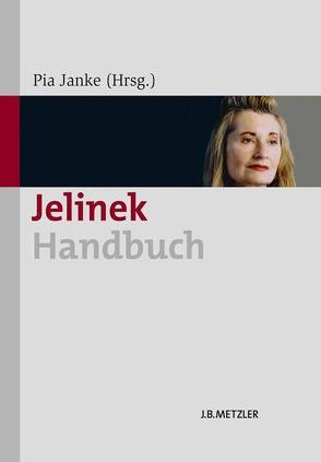 Jelinek-Handbuch von Janke,  Pia