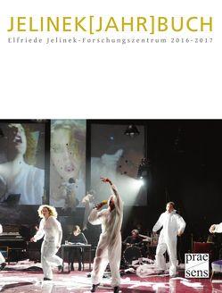 JELINEK[JAHR]BUCH 2016-2017 von Fladischer, Konstanze, Janke, Pia