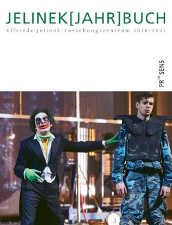 JELINEK[JAHR]BUCH 2020-2021 von Janke,  Pia, Teutsch,  Susanne